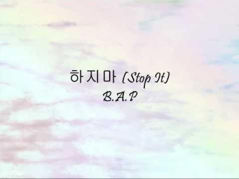 B.A.P - 하지마 (Stop It) [Han & Eng]