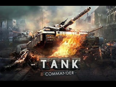 Tank Commander - Android Gameplay HD