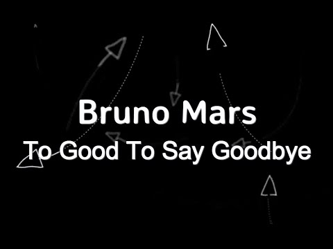 Bruno Mars - To Good To Say Goodbye KARAOKE NO VOCAL