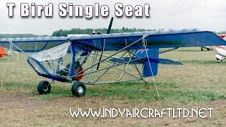 T Bird single seat ultralight, experimental amateurbuilt aircraft, from Indy Aircraft.