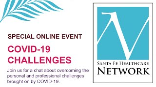 SFHN Special Event COVID-19 Challenges