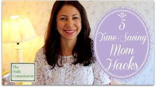 5 Time Saving Mom Hacks | Jennifer L  Scott
