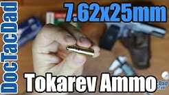 7.62x25mm Tokarev - Ammo Breakdown