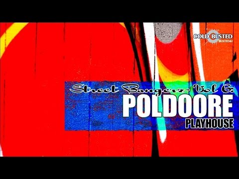 Poldoore - Street Bangerz Vol. 6: Playhouse - FULL ALBUM (2012)