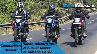 Honda Unicorn 160 vs Suzuki Gixxer vs Yamaha FZ V2 - Comparison Review | MotorBeam