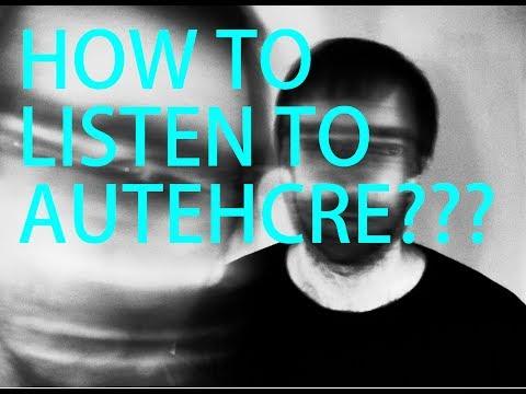 HOW TO LISTEN TO AUTECHRE - Best Autechre Listening Tutorial How-to