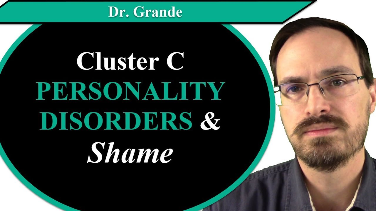 Cluster C Personality Disorders and Shame