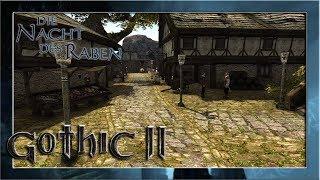 Die Hafenstadt Khorinis #4 ⚔️ Gothic 2: Die Nacht des Raben | Let's Play