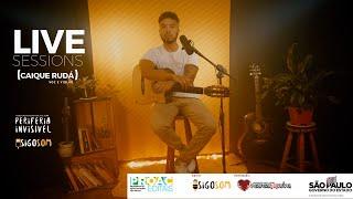 Live Sessions | Caique Rudá