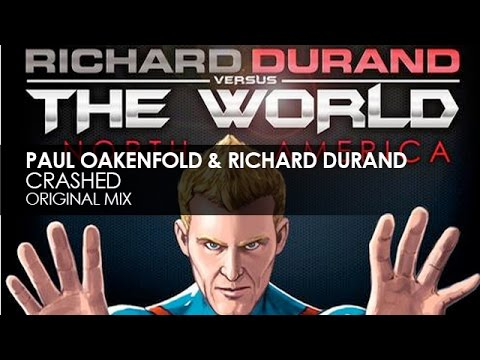 Paul Oakenfold & Richard Durand - Crashed thumbnail