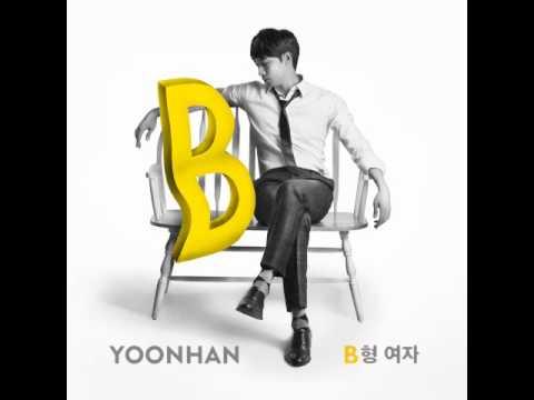 Yoonhan(윤한) -- B형 여자 (Type B Female)