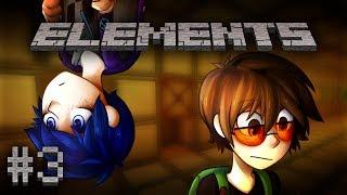 Elements - Часть 3 -