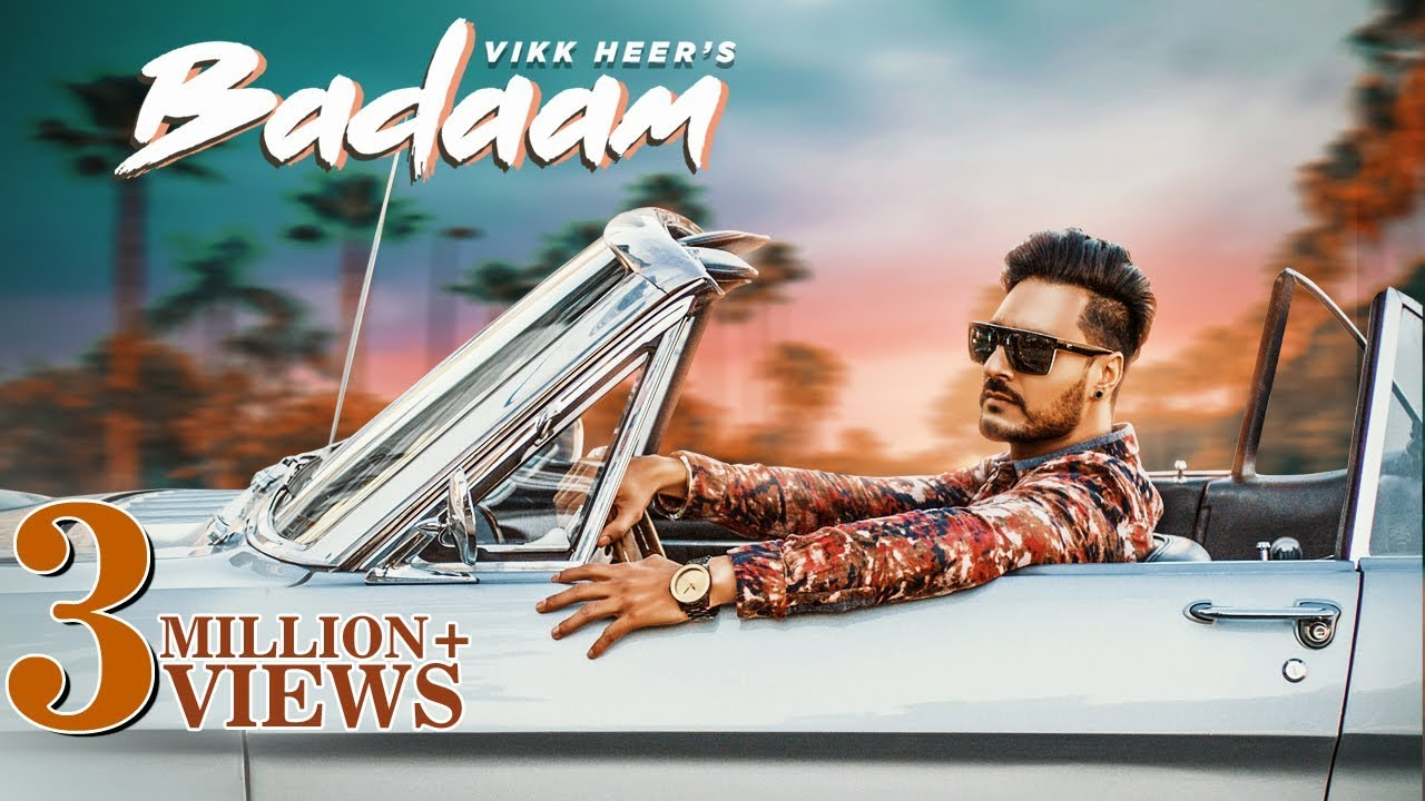 Badaam (Full Song) | Vikk Heer | New Punjabi Songs 2019 ...
