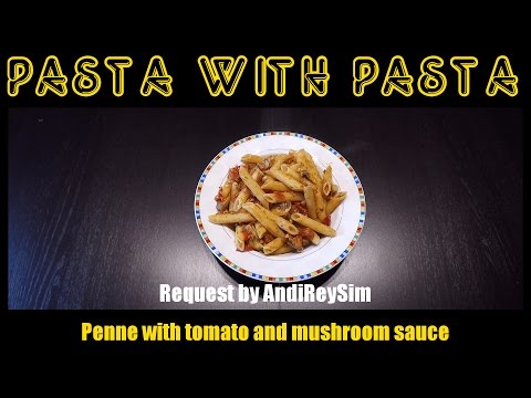 Pasta with Pasta - Penne with tomato/mushroom sauce | Student and Single Cooking tutorial