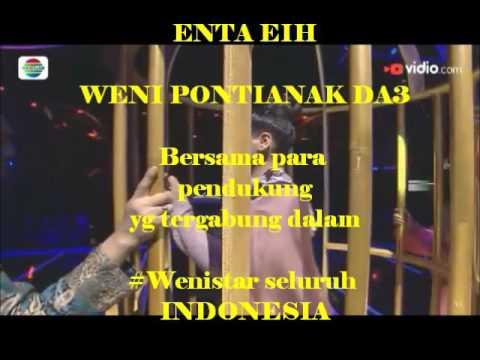 Weni Pontianak-Enta Eih D'Academy3