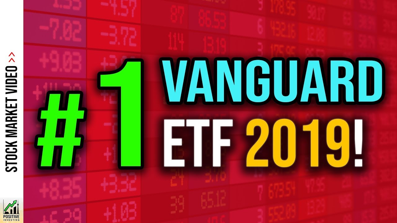 Best Vanguard Etf 2019 The ONLY Vanguard ETF You Need (Best Index Fund 2019) 🏆   YouTube