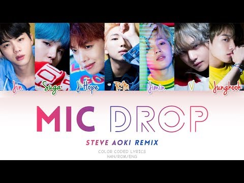 BTS (방탄소년단) 'MIC DROP(Steve Aoki Remix) (Color Coded Han|Rom|Eng Lyrics)