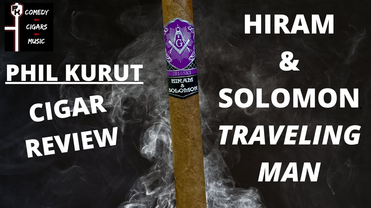 HIRAM & SOLOMON TRAVELING MAN CIGAR REVIEW
