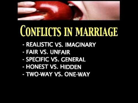 Dating Mating Relating Lesson 3 - Conflicts In Marriage! Part 2