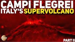 CAMPI FLEGREI: Italy's Super Volcano And Its Mega Eruptions - Part 2