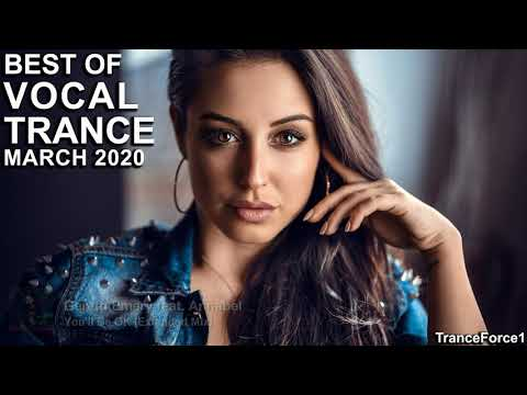 BEST OF VOCAL TRANCE MIX (March 2020)