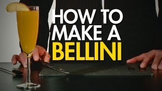 How To: Make The Classic Bellini
