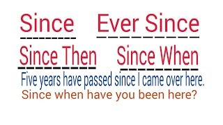 SINCE / AS / SEEING THAT / NOW THAT / BECAUSE / SINCE THEN ,SINCE WHEN ,EVER SINCE IN ENGLISH  HINDI