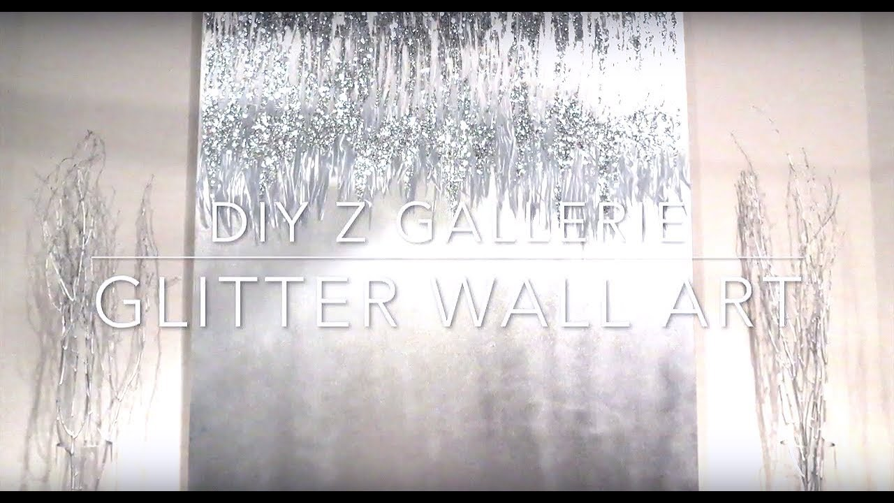 Diy Z Gallerie Glitter Wall Art You