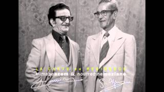 "Slimane Azem & Nourredine Meziane : ""carte de résidence""."