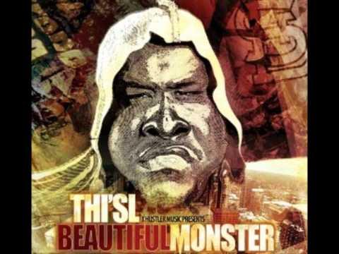 Beautiful Music  Thi'sl(Beautiful Monster)