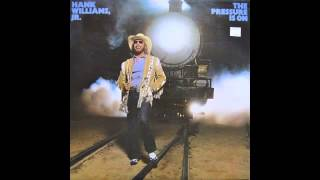 Hank Williams Jr. - The Pressure Is On