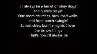 Tim McGraw How I'll Always Be Lyrics