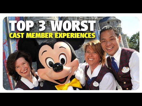 TOP 3 WORST Cast Member Experiences   Best and Worst   08/02/17