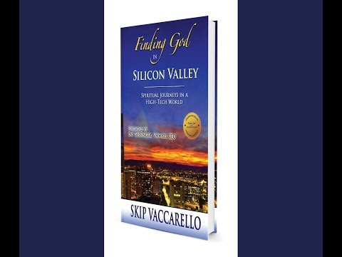 """""""A Silicon Valley CEO's Journey of Faith"""" by Skip Vaccarello"""