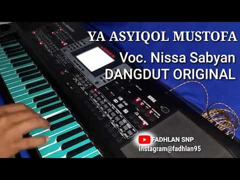 Ya Asyiqol Mustofa - Voc. Nissa Sabyan DANGDUT ORIGINAL