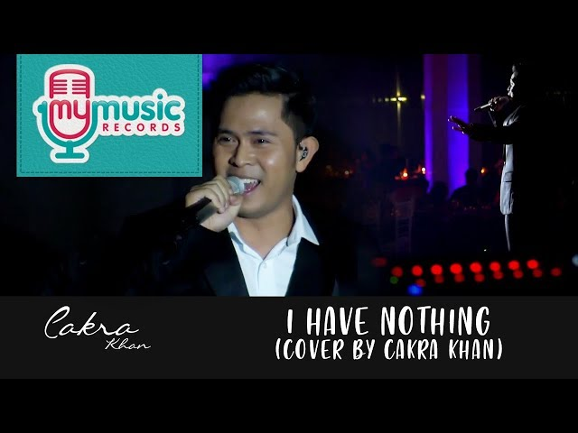 I HAVE NOTHING - Whitney Houston (Cover by CAKRA KHAN)ING
