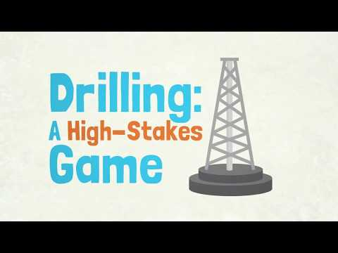Drilling: A High Stakes Game