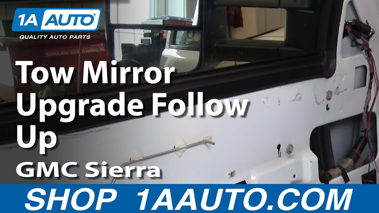 Tow Mirror Upgrade Follow Up  99-03 Gmc Sierra 2500