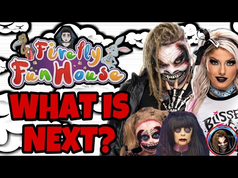 WHAT NEXT FOR ALEXA BLISS, THE FIEND AND BRAUN STROWMAN! Alexa Bliss joining the Firefly Fun House?