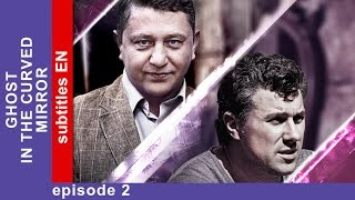 Ghost In The Curved Mirror - Episode 2. Russian TV Series. Detective Story. English Subtitles