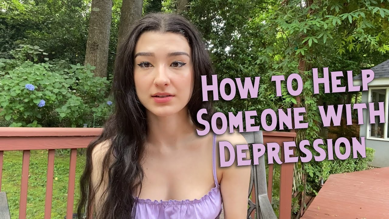 How to Support Someone with Depression