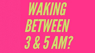 WAKING BETWEEN 3AM & 5AM | SPIRITUAL AWAKENING