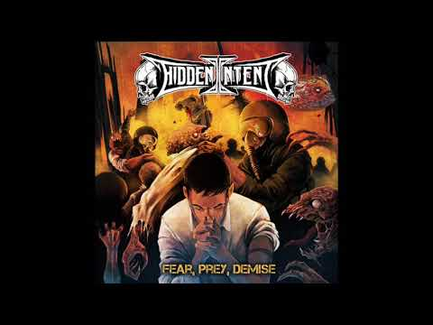 Hidden Intent - Fear, Prey, Demise (Full Album, 2018)
