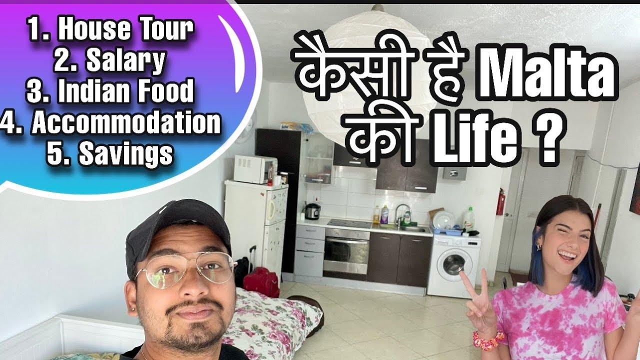 LIFE OF INDIANS IN MALTA ! कैसी है Malta की life ?