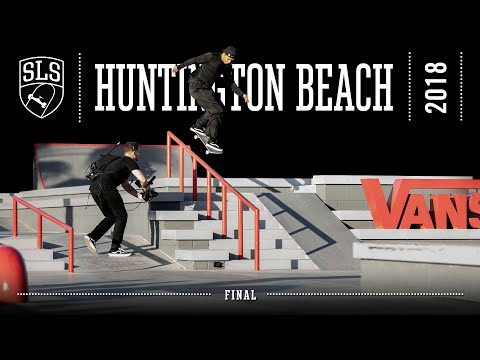 2018 SLS World Tour: Huntington Beach, CA | FINAL | Full Broadcast