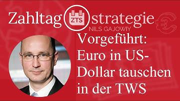 Vorgeführt: Euro in US-Dollar tauschen in der TWS
