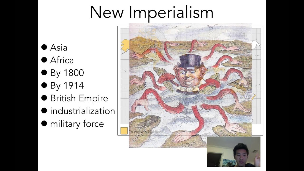 16A: New Imperialism-Intro to New Imperialism - YouTube