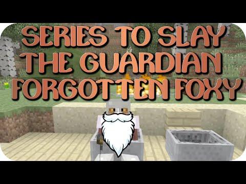 Minecraft Xbox - Series To Slay The Guardian - Forgotten Foxy