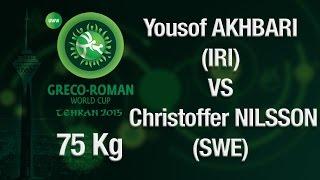 Group A Round 2 - Greco-Roman Wrestling 75 kg - Y. AKHBARI (IRI) vs C. NILSSON (SWE) - Tehran 2015