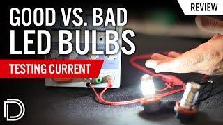 good vs bad led bulbs testing current